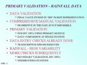PRIMARY VALIDATION RAINFALL DATA DATA VALIDATION FINAL VALUE