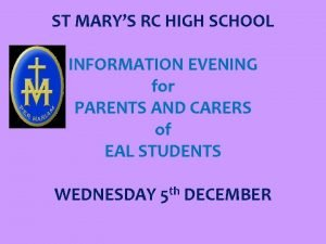 ST MARYS RC HIGH SCHOOL INFORMATION EVENING for