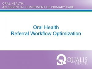 Oral Health Referral Workflow Optimization Attendee List Name