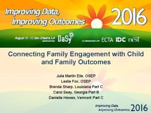 Connecting Family Engagement with Child and Family Outcomes