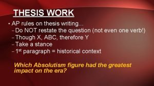 THESIS WORK AP rules on thesis writing Do