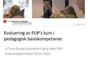 Evaluering av FUPs kurs i pedagogisk basiskompetanse v