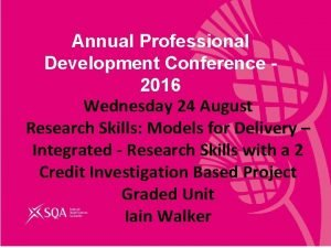 Annual Professional Development Conference 2016 Wednesday 24 August