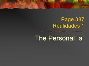 Page 387 Realidades 1 The Personal a Direct