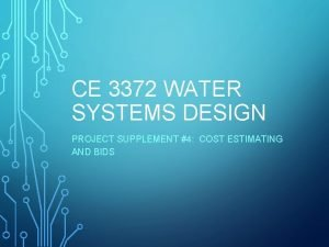 CE 3372 WATER SYSTEMS DESIGN PROJECT SUPPLEMENT 4
