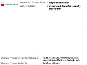Proposed NU Business Name Meghla Dairy Farm Business