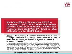NonInferior Efficacy of Dolutegravir DTG Plus Lamivudine 3