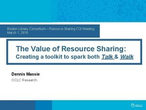 Boston Library Consortium Resource Sharing COI Meeting March