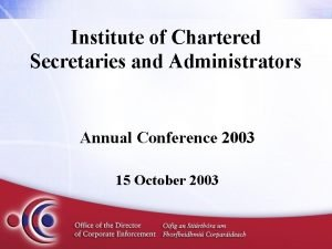 Institute of Chartered Secretaries and Administrators Annual Conference