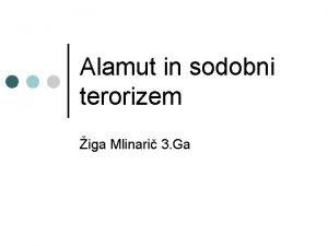 Alamut in sodobni terorizem iga Mlinari 3 Ga