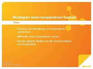 Strategien beim kooperativen Lernen Ziele Planung und Gestaltung