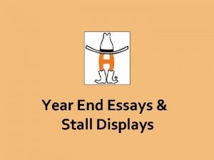 Year End Essays Stall Displays Great Stall Displays