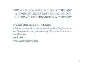 THE ROLE OF A BOARD OF DIRECTORS AND