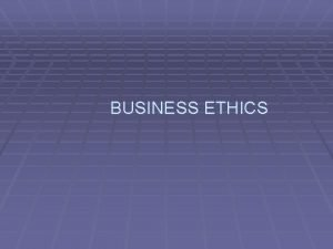 BUSINESS ETHICS Reference books Business Ethics An Indian