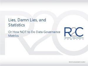 Lies Damn Lies and Statistics Or How NOT