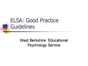 ELSA Good Practice Guidelines West Berkshire Educational Psychology