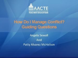 Leadership How Do I Manage Conflict AACTE Leadership