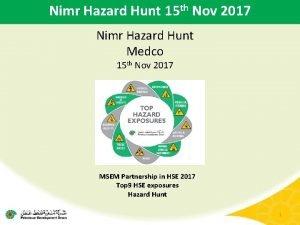Nimr Hazard Hunt 15 th Nov 2017 Nimr