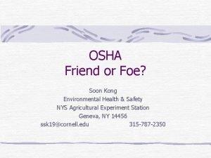 OSHA Friend or Foe Soon Kong Environmental Health