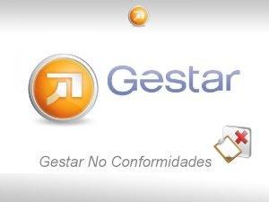Gestar No Conformidades Segmento GRC IT Governance Otros