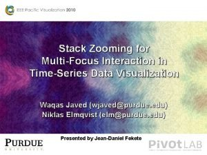 Stack Zooming for MultiFocus Interaction in TimeSeries Data