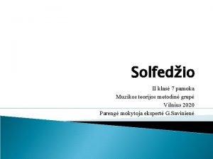 Solfedio II klas 7 pamoka Muzikos teorijos metodin