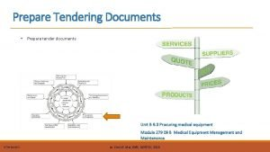 Prepare Tendering Documents Prepare tender documents Unit B