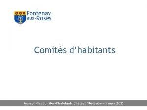 Comits dhabitants Runion des Comits dhabitants Chteau SteBarbe
