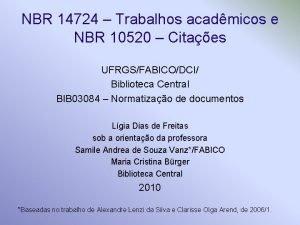 NBR 14724 Trabalhos acadmicos e NBR 10520 Citaes