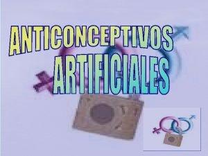 Ritmo Billings MTODOS ANTICONCEPTIVOS ARTIFICIALES Mtodos de barrera