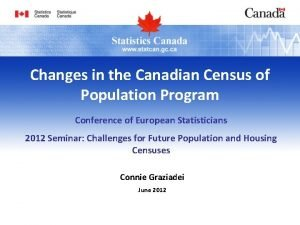 Changes in the Canadian Census of Population Program