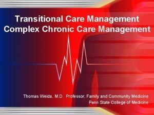 Transitional Care Management Complex Chronic Care Management Thomas