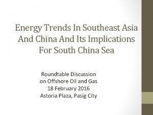 Energy Trends In Southeast Asia And China And