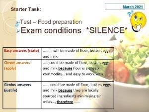 March 2021 Starter Task Test Food preparation Exam