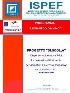 PROGRAMMA LEONARDO DA VINCI PROGETTO DI SCOL A