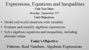 Expressions Equations and Inequalities Unit Test Date Monday