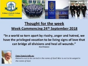 Thought for the week Week Commencing 24 th