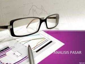 ANALISIS PASAR 1 Analisis Situasi Pasar Analisis situasi