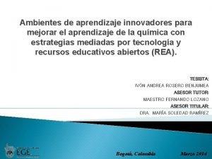 Ambientes de aprendizaje innovadores para mejorar el aprendizaje