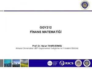 GGY 212 FNANS MATEMAT Prof Dr Harun TANRIVERM