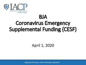 BJA Coronavirus Emergency Supplemental Funding CESF April 1