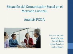 Situacin del Comunicador Social en el Mercado Laboral