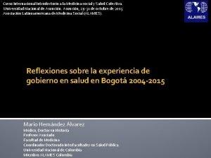 Curso Internacional Introductorio a la Medicina social y
