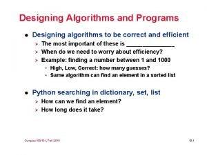 Designing Algorithms and Programs l Designing algorithms to