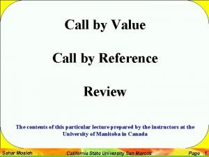 Call by Value Call by Reference Review The