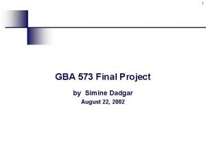 1 GBA 573 Final Project by Simine Dadgar