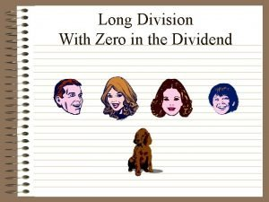 Long Division With Zero in the Dividend Long