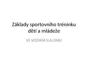 Zklady sportovnho trninku dt a mldee VE VODNM