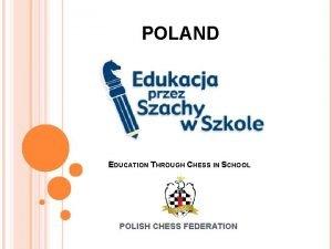 POLAND EDUCATION THROUGH CHESS IN SCHOOL POLISH CHESS