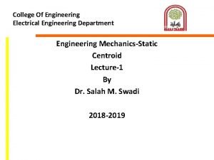 College Of Engineering Electrical Engineering Department Engineering MechanicsStatic